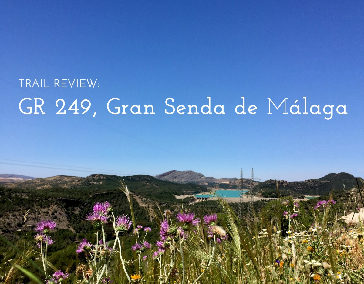 Trail Review: Gran Senda de Málaga, GR 249